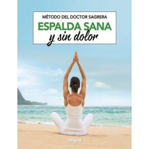 METODO DEL DOCTOR SAGRERA. ESPALDA SANA Y SIN DOLOR