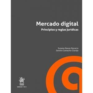 MERCADO DIGITAL PRINCIPIOS Y REGLAS JURIDICAS