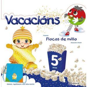 FLOCOS DE MILLO. VACACIONS 5 ANOS