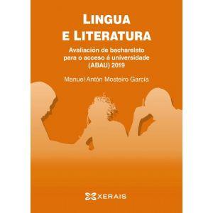 ABAU 2019. LINGUA E LITERATURA. AVALIACION DE BACHARELATO PARA O ACCESO A UNIVER
