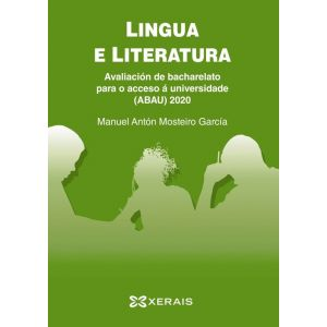 ABAU 2020. LINGUA E LITERATURA. AVALIACION DE BACHARELATO PARA O ACCESO A UNIVER