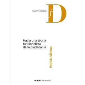 HACIA UNA TEORIA FUNCIONALISTA DE LA CIUDADANIA