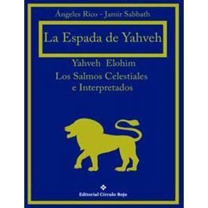 ESPADA DE YAHVEH LOS SALMOS CELESTIALES E INTERPRETADOS LA