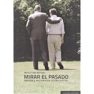 MIRAR EL PASADO.