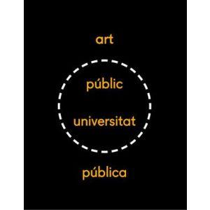 XX MOSTRA ART PUBLIC / UNIVERSITAT PUBLICA 2017