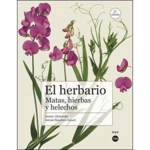 EL HERBARIO: MATAS  HIERBAS Y HELECHOS (2ª ED.)