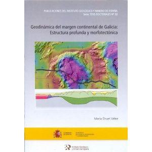 GEODINAMICA DEL MARGEN CONTINENTAL DE GALICIA: ESTRUCTURA PROFUNDA Y MORFOTECTON