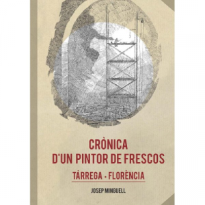 CRONICA D´UN PINTOR DE FRESCOS