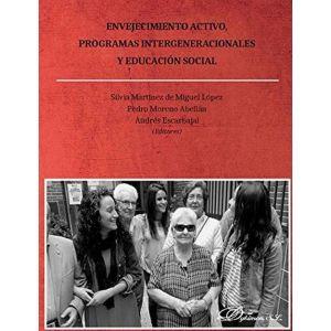 ENVEJECIMIENTO ACTIVO  PROGRAMAS INTERGENERACIONALES Y EDUCACION SOCIAL