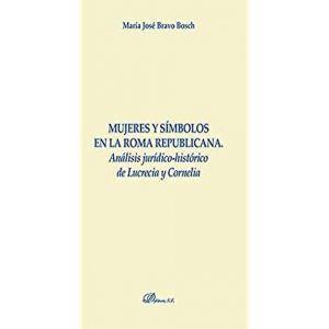 MUJERES Y SIMBOLOS EN LA ROMA REPUBLICANA