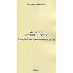 NEC INMERITO PATERFAMILIAS DICITUR