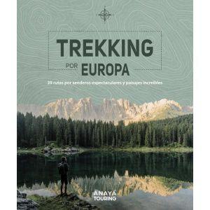 TREKKING POR EUROPA 39 RUTAS POR CAMINOS