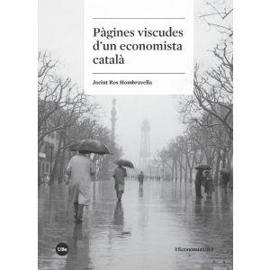 PAGINES VISCUDES D'UN ECONOMISTA CATALA