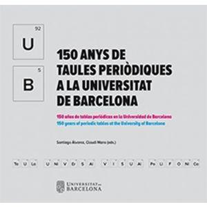 150 ANYS DE TAULES PERIODIQUES A LA UNIVERSITAT DE BARCELONA
