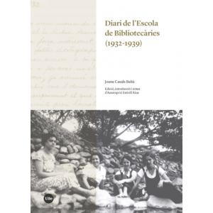 DIARI DE L'ESCOLA DE BIBLIOTECARIES (1932-1939)