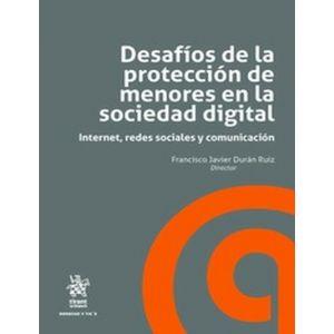 DESAFIOS DE LA PROTECCION DE MENORES EN LA SOCIEDAD DIGITAL