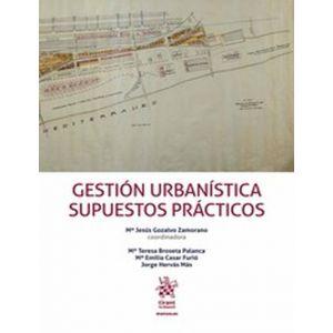 GESTION URBANISTICA SUPUESTOS PRACTICOS.