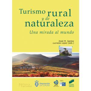 TURISMO RURAL Y DE NATURALEZA