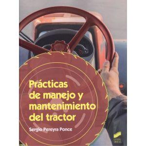 PRACTICAS DE MANEJO Y MANTENIMIRNTO DEL TRACTOR