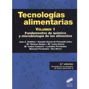 TECNOLOGIAS ALIMENTARIAS FUNDAMENTOS DE QUIMICA Y MICROBIOLOGIA DE LOS ALIMENTOS