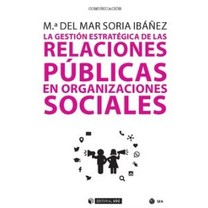 LA GESTION ESTRATEGICA DE LAS RELACIONES PUBLICAS EN ORGANIZACIONES SOCIALES