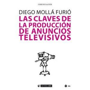 CLAVES DE LA PRODUCCION DE ANUNCIOS TELEVISIVOS