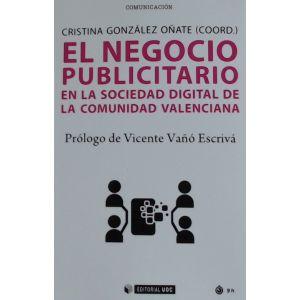 EL NEGOCIO PUBLICITARIO EN LA SOCIEDAD DIGITAL DE LA COMUNIDAD VALENCIANA