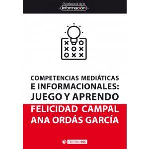 COMPETENCIASV MEDIATICAS E INFORMACIONALES :JUEGO Y APRENDO