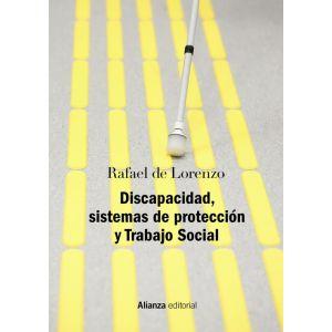 DISCAPACIDAD  SISTEMAS DE PROTECCION Y TRABAJO SOCIAL
