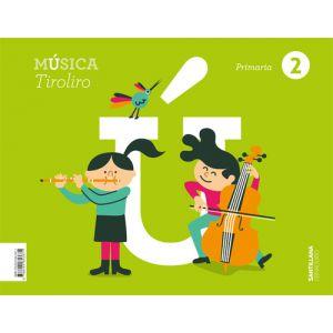 2PRI MUSICA TIROLIRO GALL  ED21