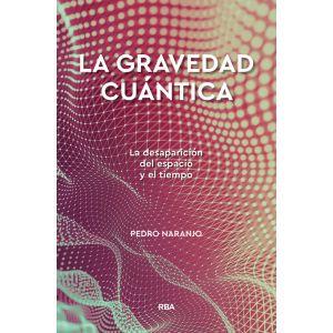 LA GRAVEDAD CUANTICA
