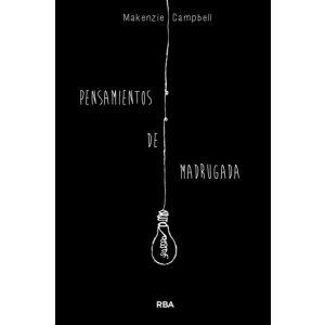 PENSAMIENTOS DE MADRUGADA