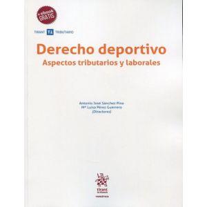 DERECHO DEPORTIVO. ASPECTO TRIBUTARIOS Y LABORALES.