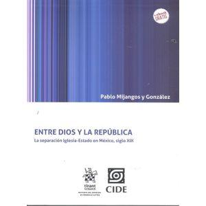 ENTRE DIOS Y LA REPUBLICA + EBOOK GRATIS