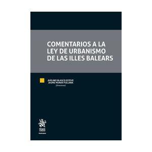 COMENTARIOS A LA LEY DE URBANISMO DE LAS ILLES BALEARES + E-BOOK