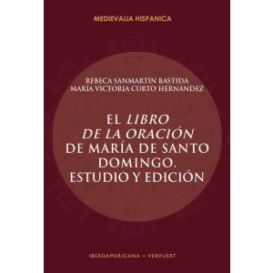 EL LIBRO DE LA ORACION DE MARIA DE SANTO DOMINGO