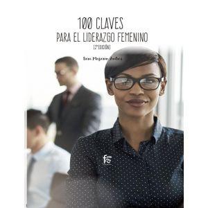 100 CLAVES PARA UN LIDERAZGO FEMENINO EFICIENTE 2 EDICION