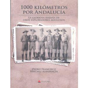 1000 KILOMETROS POR ANDALUCIA