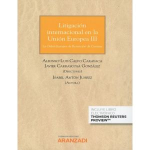 LITIGACION INTERNACIONAL EN LA UNION EUROPEA III (PAPEL + E-BOOK)