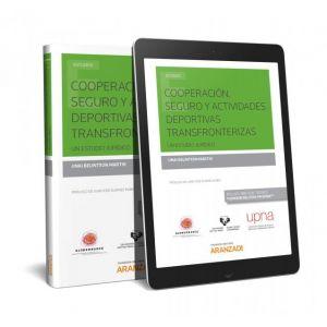 COOPERACION  SEGURO Y ACTIVIDADES DEPORTIVAS TRANSFRONTERIZAS.  (PAPEL + E-BOOK)