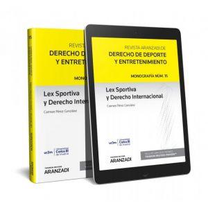 LEX SPORTIVA Y DERECHO INTERNACIONAL (PAPEL + E-BOOK)