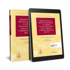 PACK RECEPCION DE LA ESCUELA HISTORICA LA TEORIA DE LA CONVICCION EN LA CIENCIA