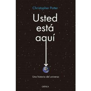 USTED ESTA AQUI UNA HISTORIA DEL UNIVERSO
