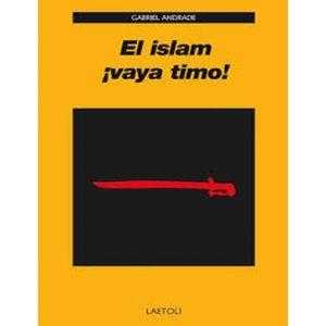 EL ISLAM ¡ VAYA TIMO !