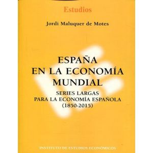 ESPAÑA EN LA ECONOMIA MUNDIAL
