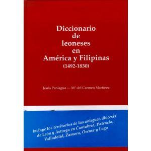 DICCIONARIO DE LEONESES EN AMERICA Y FILIPINAS: (1492-1830)