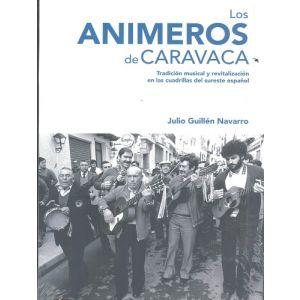 ANIMEROS DE CARAVACA LOS + CD