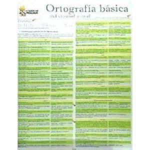 ORTOGRAFIA BASICA DEL ESPAÑOL ACTUAL. INCLUYE LAS NUEVAS NORMAS ORTOGRAFICAS