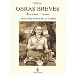 OBRAS BREVES: TRATADOS E HIMNOS. TRADUCCION Y COMENTARIO DE RAPHAEL