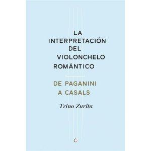 LA INTERPRETACION DEL VIOLONCHELO ROMANTICO